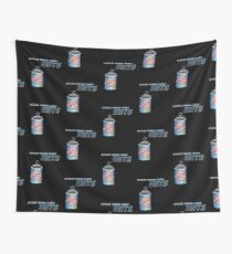 So You're Thinking Canned Ants? Wall Tapestry