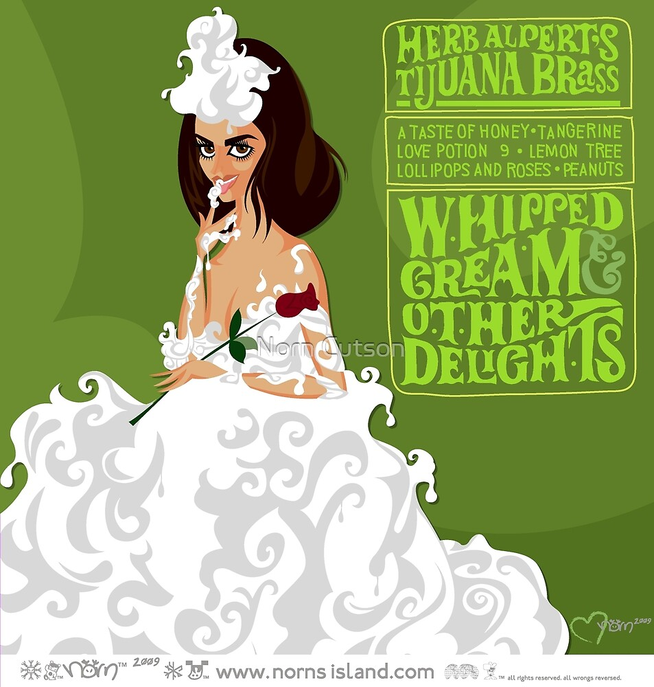 WHIPPED CREAM & OTHER DELIGHTS by norncutson