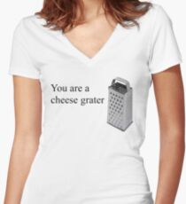 You are a cheese Grater Women's Fitted V-Neck T-Shirt