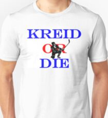 Kreid or Die Unisex T-Shirt