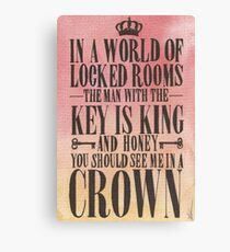 You Should See Me in a Crown Canvas Print
