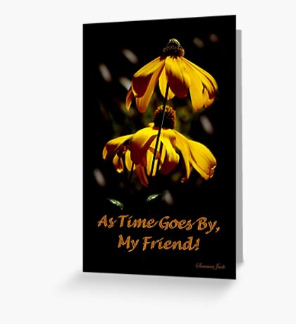 Another Summer Ends ~ My Friend Greeting Card