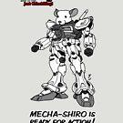 """Just Chinchilling!"" Mecha-Shiro by FreakShop404"