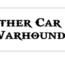 My Other Car is a Warhound` Sticker