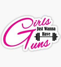 Girls just wanna have guns workout apparel Sticker