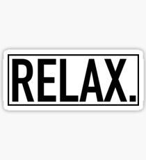 RELAX. Sticker
