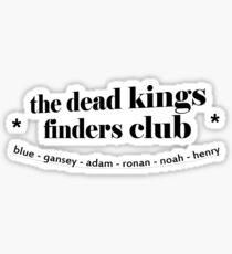 dead kings finders club Sticker