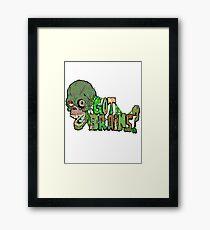 Got Brains? Framed Print
