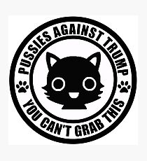 Pussies Against Trump solid Photographic Print