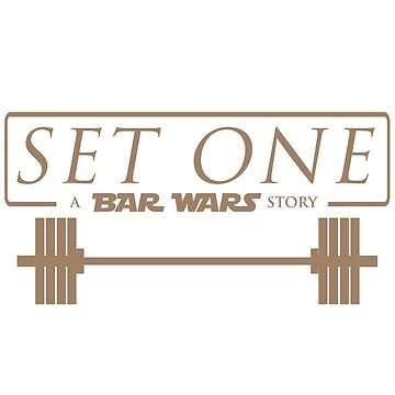 Set One: A Bar Wars Story by kaytee137
