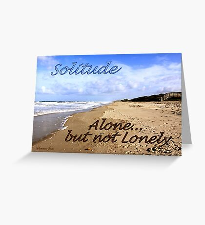 I Have a Need for Solitude Greeting Card
