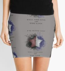 I'm with you till the end of the line Mini Skirt