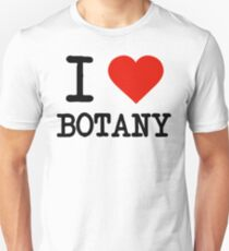I Love Botany T-Shirt