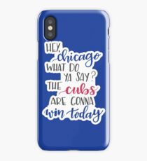 Hey Chicago - Go Cubs Go iPhone Case/Skin