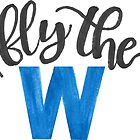 Fly the W - cubs by jay-p