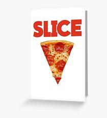 Slice Greeting Card