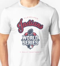 Cleveland Indians World Series #RallyTogether Unisex T-Shirt