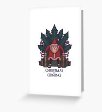 Santa of Thrones: Christmas Is Coming Greeting Card