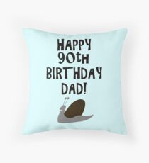 Happy 90th Birthday Dad! Throw Pillow