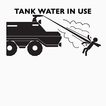 Tank Water in Use by MacYourselfhome
