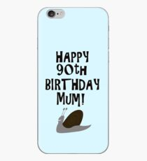 Happy 90th Birthday Mum! iPhone Case