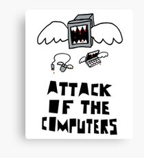 Attack of the Computers tee Canvas Print