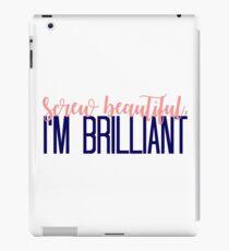 Simple Screw Beautiful, Im Brilliant iPad Case/Skin