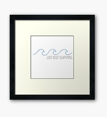 Just Keep Swimming Wave Framed Print