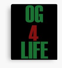 OG for Life Canvas Print