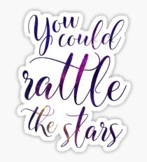 You could rattle the stars - Sarah J Maas Sticker