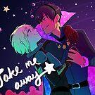 Take me away by starfleetrambo