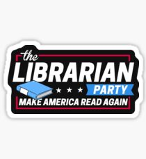Librarian Party: Make America Read Again Sticker