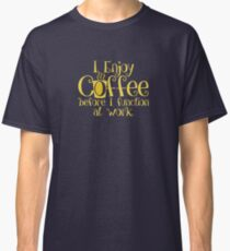 Coffee + Morning = Function Classic T-Shirt