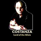 Costanza - Lord of the Idiots by Kuilz