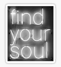Find our soul Sticker