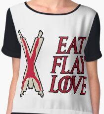 Eat, Flay, Love  Women's Chiffon Top