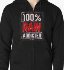 100% Raw Addicted T-Shirt