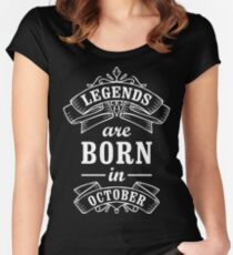 Legends Born in october Women's Fitted Scoop T-Shirt