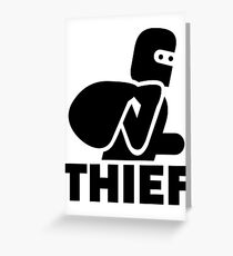 Thief Greeting Card
