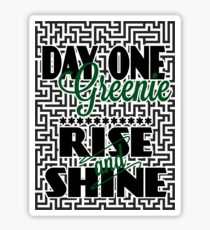 Day One Greenie - Rise and Shine Sticker