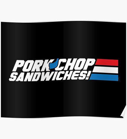 Pork Chop Sandwiches! Poster