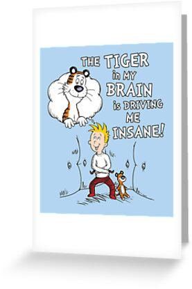 The Tiger in My Brain by mikehandyart