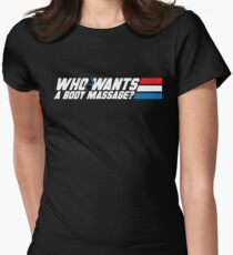 Who Wants a Body Massage? Women's Fitted T-Shirt