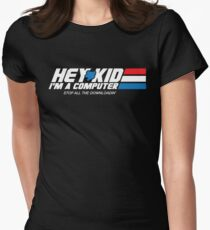 Hey Kid I'm a Computer Women's Fitted T-Shirt