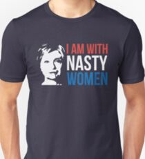 Hillary Clinton - I am with nasty women Unisex T-Shirt