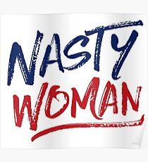 Nasty Woman - Patriotic Poster