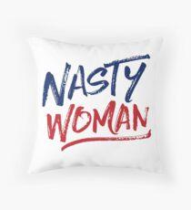 Nasty Woman - Patriotic Throw Pillow