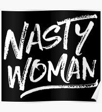 Nasty Woman - White Poster