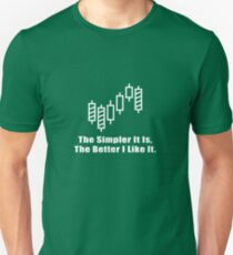 The Simpler It Is,The Better I Like It Cool Trader Investor Stock Design Unisex T-Shirt
