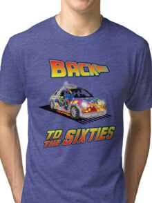 Back To the Sixties Tri-blend T-Shirt